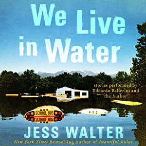 We Live in Water Audiobook