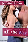 All the Way (Entangled: Indulgence)
