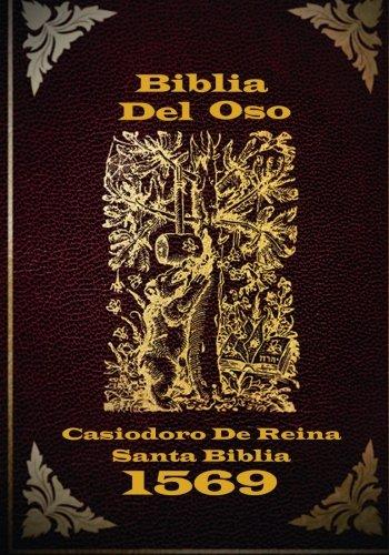 Biblia Del Oso: La versión original de Casiodoro De Reina 1669