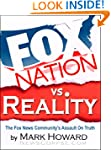 Fox Nation vs. Reality: The Fox News...