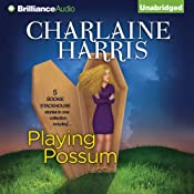 Playing Possum | [Charlaine Harris]