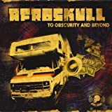 To Obscurity and Beyond by Afroskull (2014-08-03)