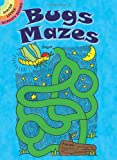 img - for Bugs Mazes (Dover Little Activity Books) book / textbook / text book