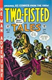 Two Fisted Tales #2 (Two-Fisted Tales)
