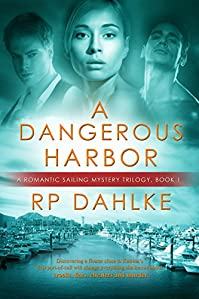 A Dangerous Harbor by RP Dahlke ebook deal