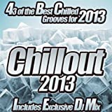 Chillout 2013 - The Classic Sunset Chill Out Session