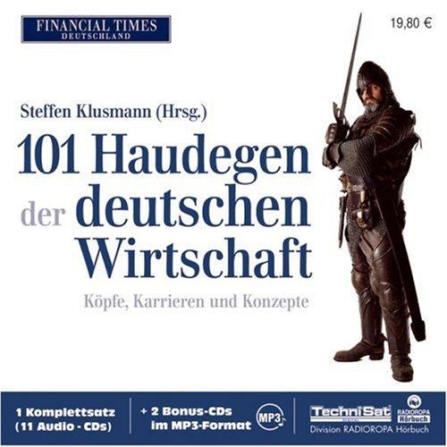 Klusmann Steffen, 101 Haudegen der deutschen Wirtschaft.