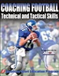 Coaching Football Technical and Tacti...