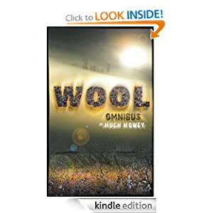 Kindle Book Bargains: Wool Omnibus Edition (Wool 1 - 5), by Hugh Howey. Publisher: Broad Reach Publishing (January 25, 2012)