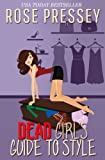 Dead Girls Guide to Style (Hadley Wilds Book 1)