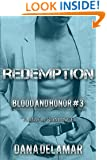 Redemption: Blood and Honor, #3 (Volume 3)