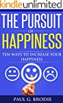 The Pursuit of Happiness: Ten Ways to...