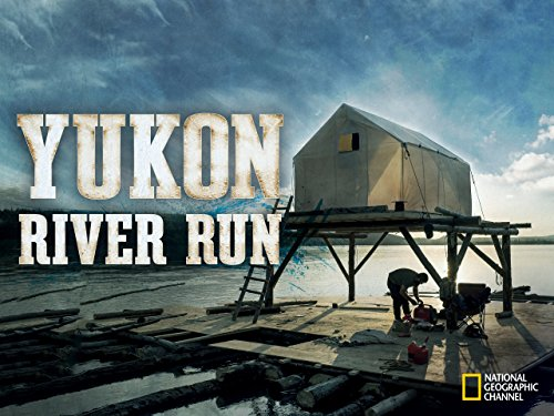 Yukon River Run Season 1