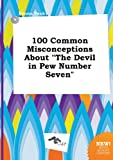 img - for 100 Common Misconceptions about the Devil in Pew Number Seven book / textbook / text book