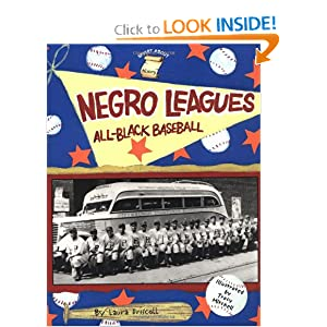 Negro Leagues: All-Black Baseball (Smart About History) Laura Driscoll and Tracy Mitchell