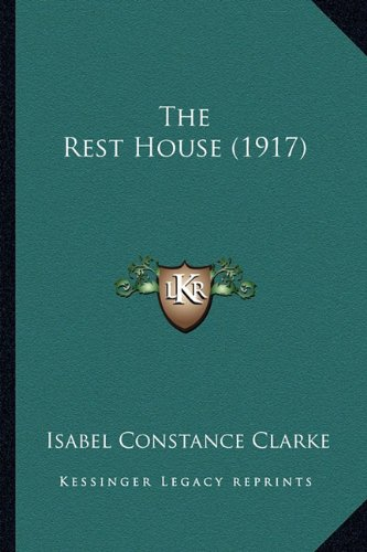 The Rest House (1917)