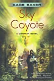 Sky Coyote (Company) (0765317486) by Baker, Kage