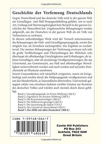 Geschichte der Verfemung Deutschlands, Band 7: Zur Hölle mit allen Deutschen!: Volume 7
