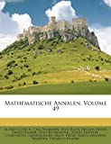 img - for Mathematische Annalen, Volume 49 book / textbook / text book