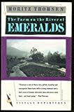 The Farm on the River of Emeralds (Vintage departures)