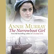 The Narrowboat Girl | [Annie Murray]