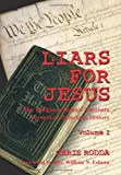 img - for Liars For Jesus: The Religious Right's Alternate Version of American History, Vol. 1 book / textbook / text book