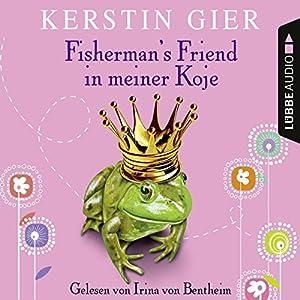 Fisherman's Friend in meiner Koje Audiobook
