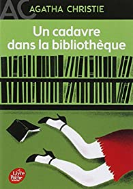 Un cadavre dans la biblioth�que par Agatha Christie