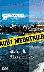 Duel à Biarritz