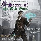 Luck Stat Strategy: Secret of the Old Ones, Book 1 Hörbuch von Blaise Corvin Gesprochen von: Jeff Hays