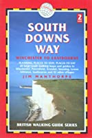 South Downs Way, 2nd: Winchester to Eastbourne (Trailblazer British Walking Guide)