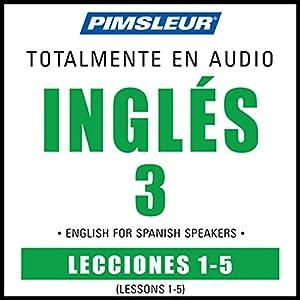 ESL Spanish Phase 3, Unit 01-05 Audiobook