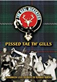 The Real Mckenzies: Pissed Tae Th' Gills [DVD]