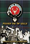 Pissed Tae Th' Gills - DVD