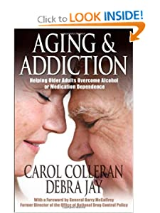 Helping Older Adults Overcome Alcohol or Medication Dependence (Hazelden Guidebooks) - Carol Colleran,Debra Jay