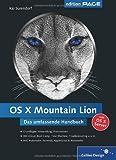 OS X 10.8 Mountain Lion: Das umfassende Handbuch (Galileo Design)