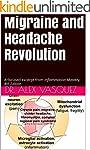 Migraine and Headache Revolution: A f...