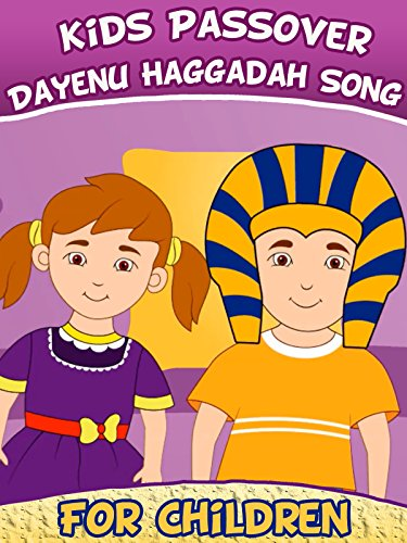 Kids Passover- Dayenu Haggadah Song for Children : Watch online now with Amazon Instant Video: Kids Songs TV