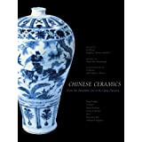 Chinese Ceramics: From the Paleolithic Period through the Qing Dynasty (The Culture and Civilization of China)