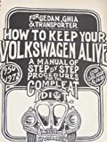 How to Keep Your Volkswagen Alive for Se