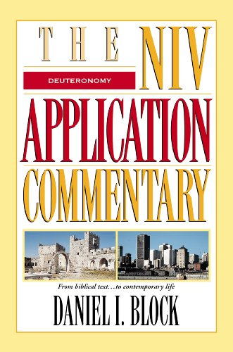 Daniel Block: Deuteronomy (NIV Application Commentary)