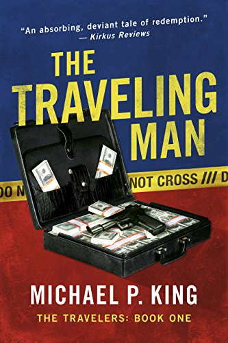 The Traveling Man: The Travelers by Michael P. King ebook deal