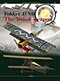 img - for Fokker D. VIII - The lethal weapon (Legends of Aviation 3D) book / textbook / text book