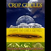 Crop Circles: What Do They Mean? | [Andy Thomas]