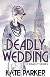 Deadly Wedding (Deadly Series) (Volume 2)