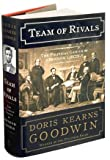 TEAM OF RIVALS:By Doris Kearns Goodwin:Team of Rivals: The Political Genius of Abraham Lincoln [Deckle Edge] Doris Kearns Goodwin