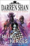The Demonata (10) - Hell's Heroes: This is the end...