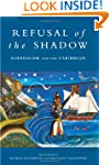 Refusal of the Shadow: Surrealism and...