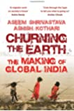 Churning the Earth: The Making of Global India