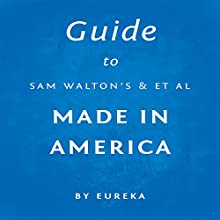 Guide to Sam Walton's Made in America Audiobook by  Eureka Narrated by Sam Scholl